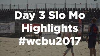 Day 3 Highlights - WCBU2017