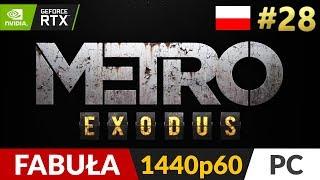 Metro Exodus PL  #28 (odc.28) ❄️ Lato + ciekawostki | Gameplay po polsku