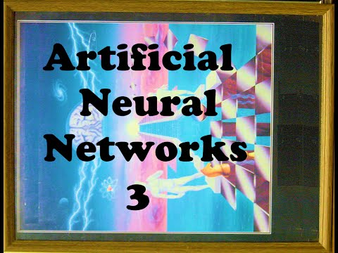 Artificial Neural Networks 3: Supervised Learning in Neural Networks