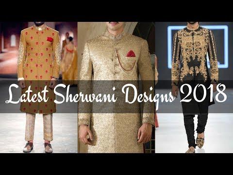 New Latest Mens Sherwani Designs 2018 | Sherwani Style Lookbook