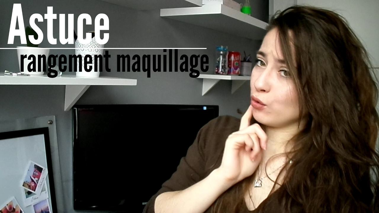 10 astuces pour son rangement maquillage youtube. Black Bedroom Furniture Sets. Home Design Ideas