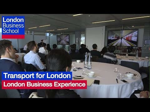 Transport for London – London Business Experience | London Business School