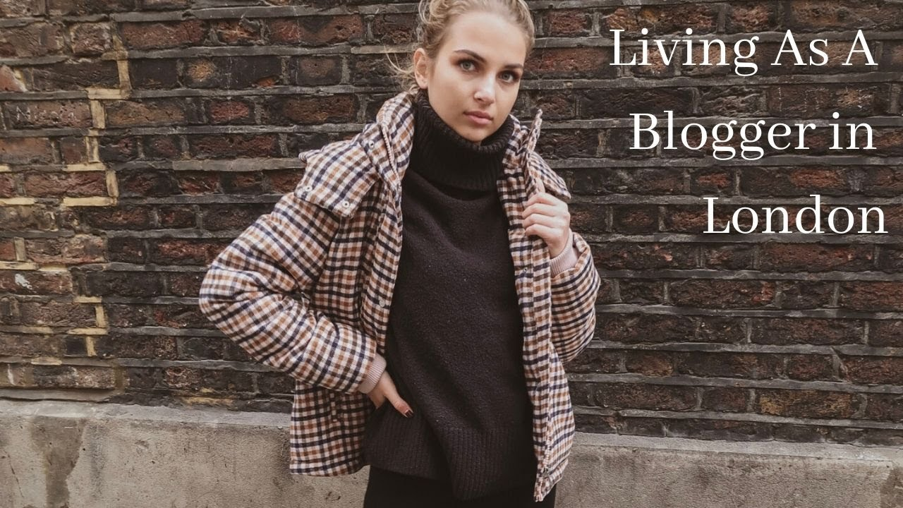 Day In The Life Of A  Blogger In London