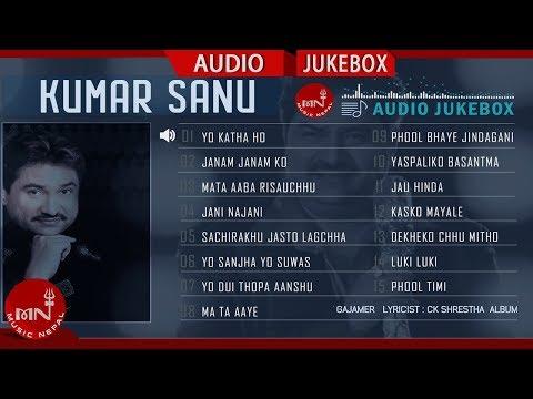 Kumar Sanu Hit Songs Collection Audio Jukebox | Music Nepal