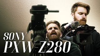 Sony PXW-Z280 | Hands-On Review