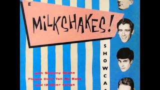 The Milkshakes - Shimmy Shake