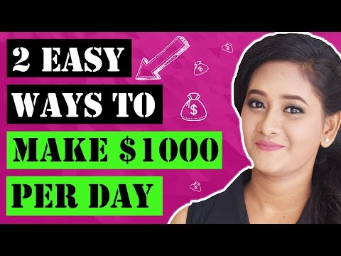 2 Ways To Make $1000 A Day With Affiliate Marketing