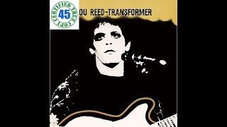 LOU REED - WALK ON THE WILD SIDE - Transformer (1972) HiDef