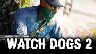 WATCH DOGS 2 All Cutscenes (Game Movie) Full Story 1080p HD PS4 PRO