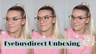 Eyebuydirect Unboxing and Review