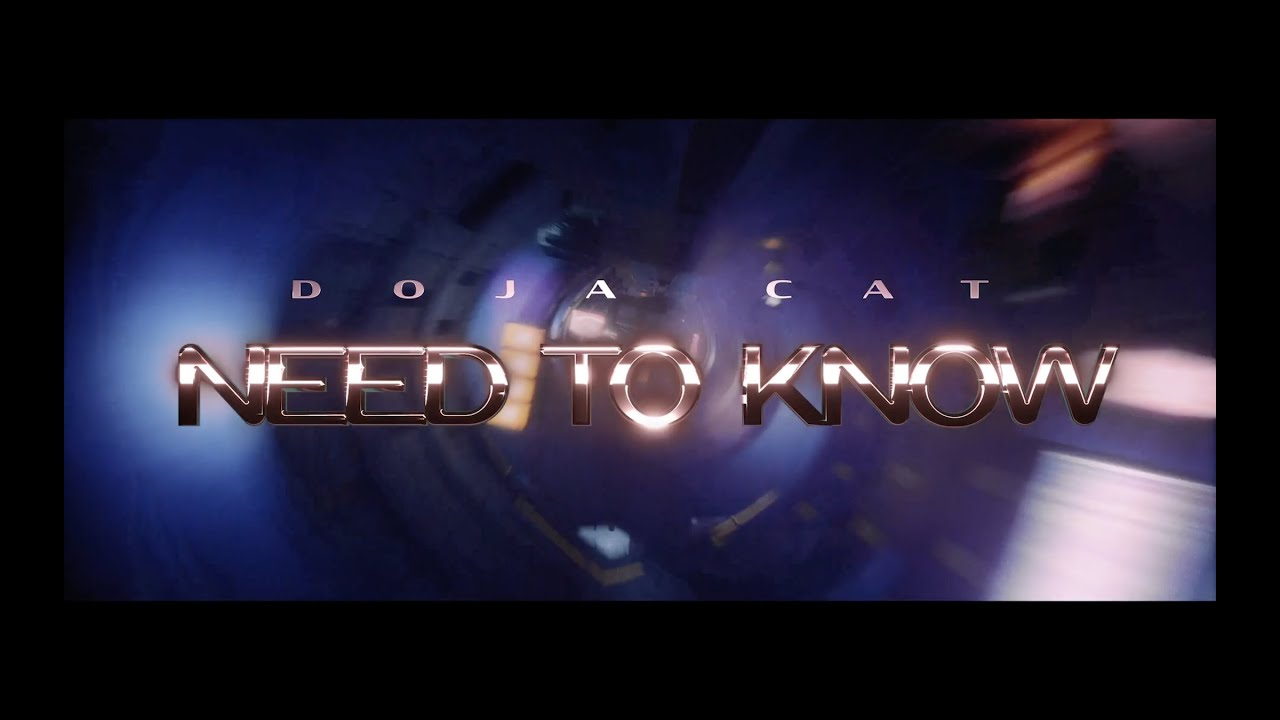 Doja Cat - Need To Know (Trailer)