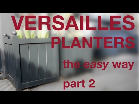 How to make a Versailles Planter - a modern take on the traditional, P2 #047