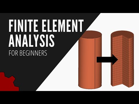 What Is Finite Element Analysis? FEA Explained For Beginners
