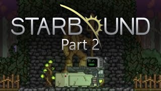 Starbound Funny Moments   Scanning for Floran Clues!