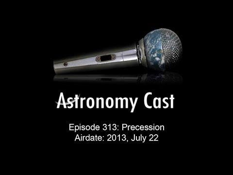 Astronomy Cast Ep. 313: Precession