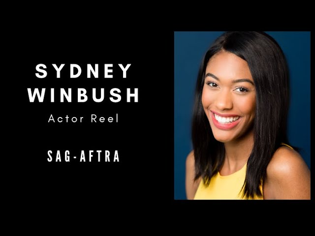 Sydney Winbush - Theatrical Reel