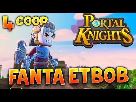 Fanta et Bob dans PORTAL KNIGHTS !!! - Ep.4