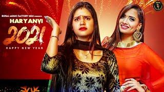 Happy New Year 2021 - Haryanvi Song | Pranjal Dahiya, Ruchika Jangid | Haryanvi Songs Dj Song 2021