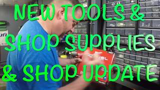 NEW TOOL AND MORE SHOP SUPPLIES AND SHOP UPDATE