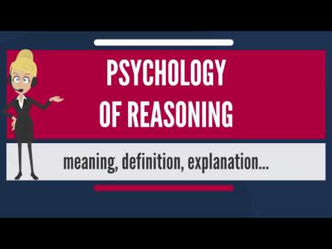 What is PSYCHOLOGY OF REASONING? What does PSYCHOLOGY OF REASONING mean?