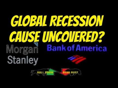 Morgan Stanley, Bank of America Warn Global Recession! Debt is Good?  Economy Manipulation Exposed