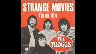 The Troggs - Strange Movies. (Record)
