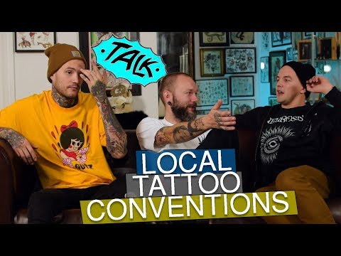Importance Of Local Tattoo Conventions Talk