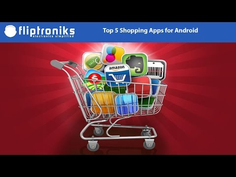 Best Android Shopping Apps - Fliptroniks.com