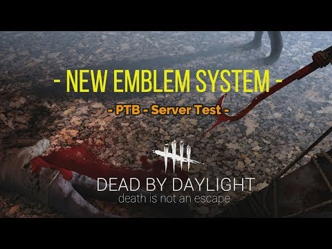 Dead By Daylight - FR - +3000 Hours - News: PTB Emblems System -