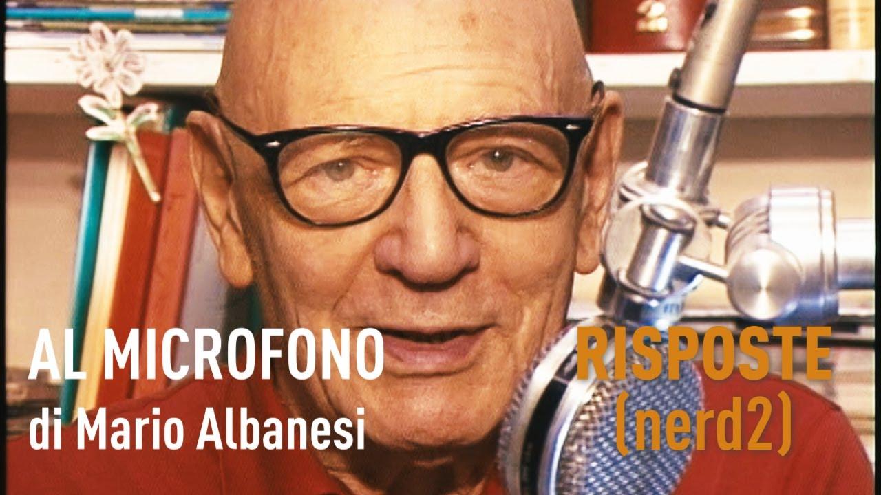 AL MICROFONO di Mario Albanesi: RISPOSTE (nerd2)