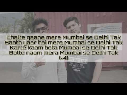 EMIWAY X KR$NA - Mumbai Se Delhi Tak (Lyrics/Lyrics video)