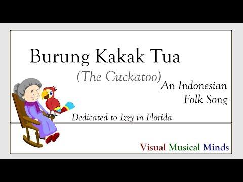 Burung Kakak Tua (The Cockatoo) ~An Indonesian Folk Song