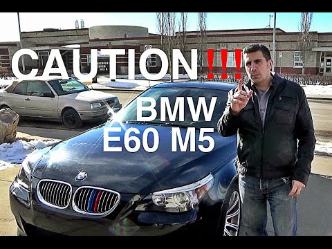 5 Facts About BMW E60 M5 You NEED To Know -- WARNING !