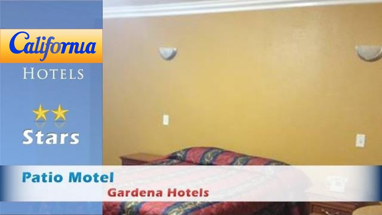 Patio Motel, Gardena Hotels   California