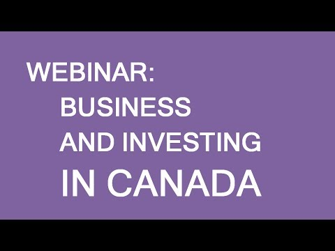 Free webinar: Investment and Business in Canada
