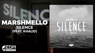 [Lyrics] Marshmello - Silence (feat. Khalid) [Letra en Español]