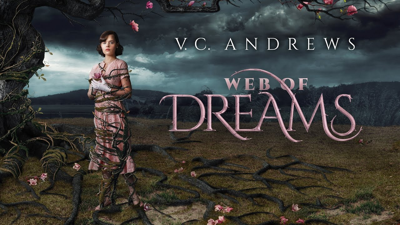 Download VC Andrews' Web of Dreams (2019) Movie trailer | HD