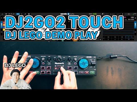 DJ2GO2 TOUCH DEMO PLAY(DJ LEGO!Sound only /)