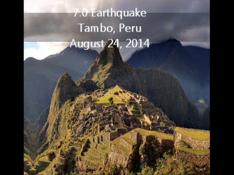 MAJOR M7.0 Earthquake | Tambo, Peru | August 24, 2014