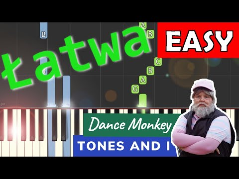 🎹 Dance Monkey (Tones and I) - Piano Tutorial (łatwa wersja) 🎹