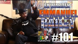 """F.D.S #101 - EX WARDEN """"BAILEY"""" OF RIKERS ISLAND - THE START OF BLOODS & TAKING WEAPONS FOR RELEASE"""