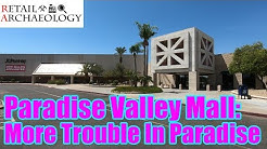 Paradise Valley Mall: More Trouble In Paradise | Retail Archaeology Dead Mall Tour