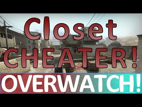 Closet Cheater CS:GO OVERWATCH!