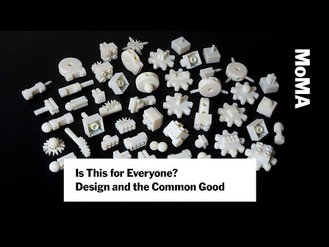 Is This for Everyone? Design and the Common Good — with Paola Antonelli | MoMA LIVE
