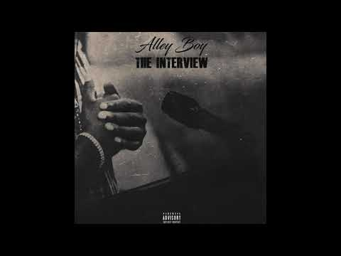 Alley Boy - The Interview (Official Audio)