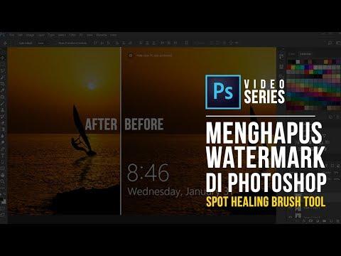 Cara Menghapus Watermark Di Photoshop Dengan Spot Healing Brush Tool