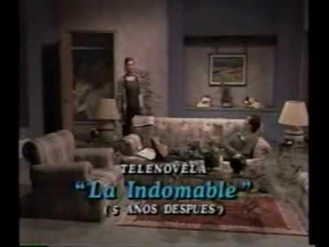 La Indomable (años después!)
