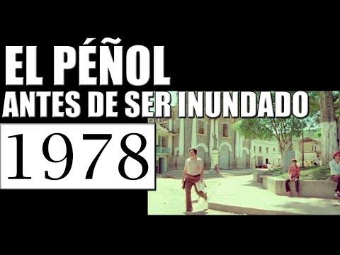 1978 EL PEÑOL ANTIOQUIA ANTES DE SER INUNDADO PARA EL EMBALSE EL PEÑOL GUATAPE