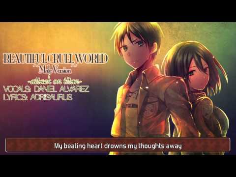 ENGLISH 'Beautiful Cruel World' ~Male Version~ Attack on Titan