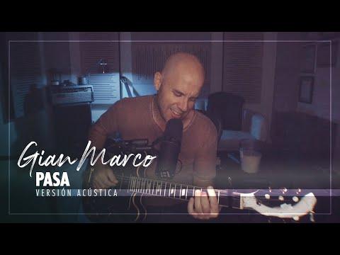 Смотреть клип Gian Marco - Pasa